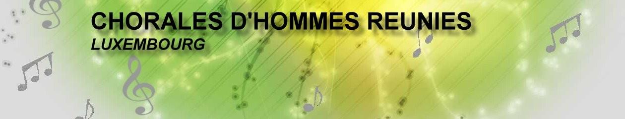 CHORALES D'HOMMES REUNIES